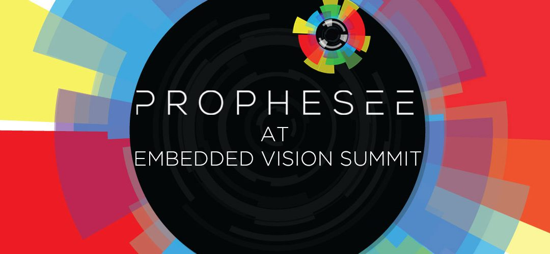 Prophesee at Embedded Vision Summit 2019